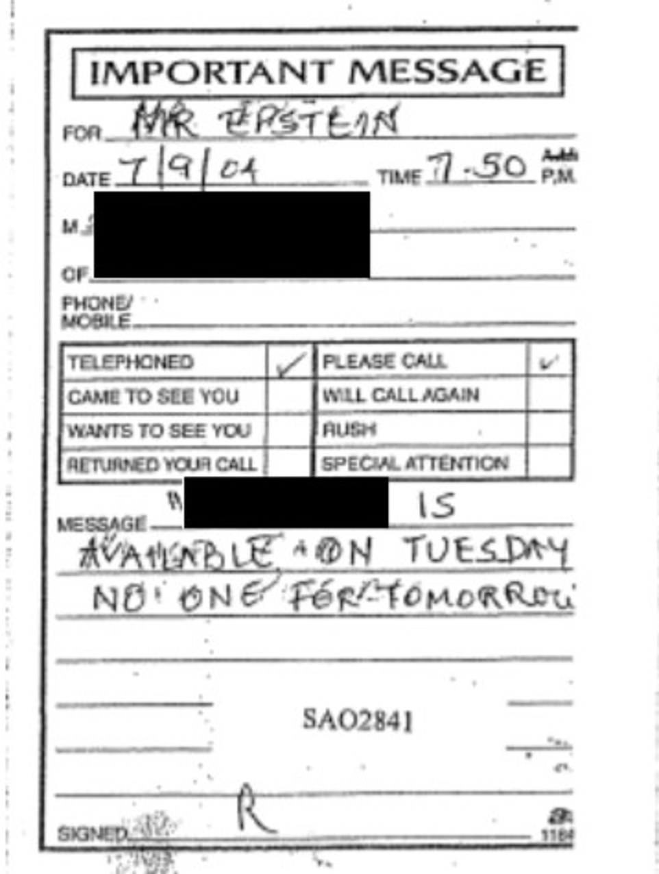 One document from July 2004 claims Maxwell left a message for Epstein that a girl aged 14 at the time was 'available on Tuesday' but 'for no one tomorrow' (pictured), prosecutors say