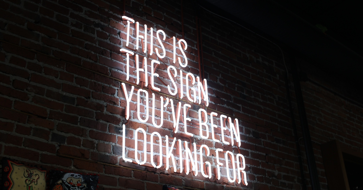 This is the sign youve been looking for