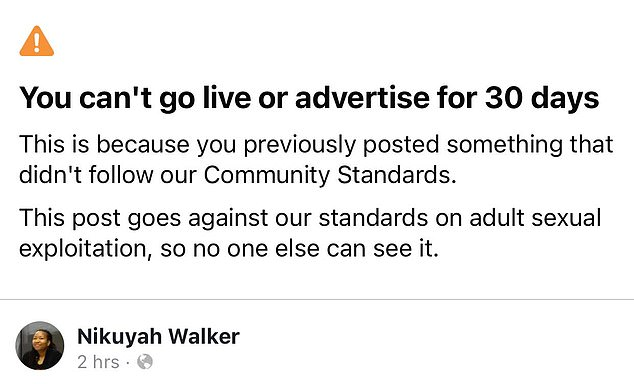Facebook temporarily suspended Walker's account after her post was deemed a violation of the social network's 'community standards'