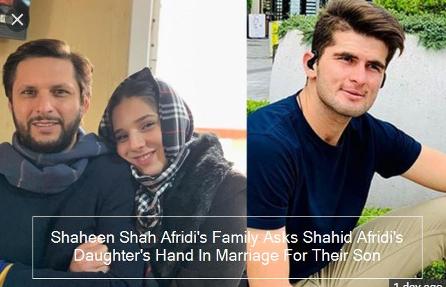 Shaheen Shah Afridi's Family Asks Shahid Afridi's Daughter's Hand In Marriage For Their Son